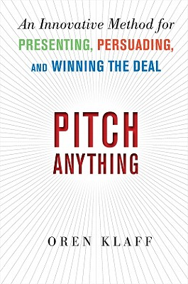 Pitch Anything By Klaff, Oren